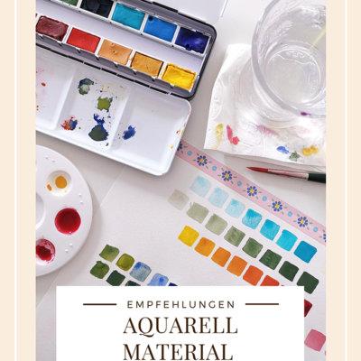 Aquarell Material für Anfänger: Das brauchst du wirklich